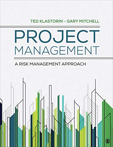 Project Management A Risk-Management Approach  2021 9781544333960 Front Cover
