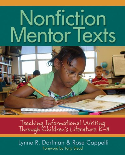 Nonfiction Mentor Texts Teaching Informational Writing Through Children's Literature, K-8  2009 edition cover