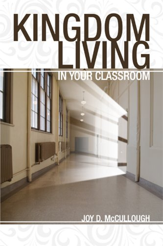 Kingdom Living in the Classroom  2008 edition cover