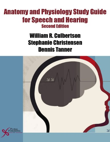 Anatomy and Physiology Study Guide for Speech and Hearing, Second Edition  2nd 2013 (Revised) edition cover