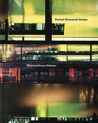 Massimiliano Fuksas Ferrari Research Center N/A 9788495951960 Front Cover
