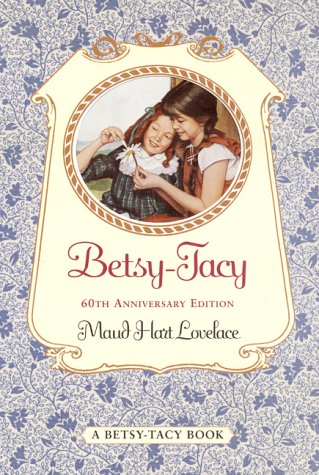 Betsy-Tacy  60th 2000 (Anniversary) edition cover