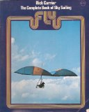 Fly : The Complete Book of Sky Sailing N/A edition cover