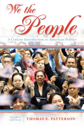 We the People A Concise Introduction to American Politics 8th 2009 edition cover