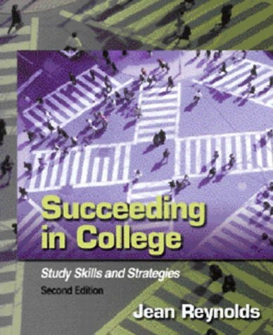 Succeeding in College Study Skills and Strategies 2nd 2002 (Revised) edition cover