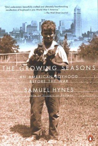 Growing Seasons An American Boyhood Before the War N/A edition cover