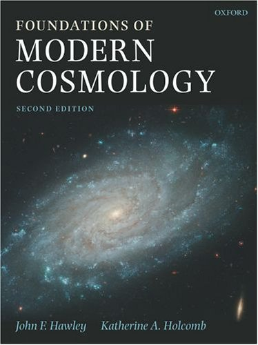 Foundations of Modern Cosmology  2nd 2005 (Revised) edition cover