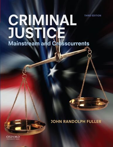 Criminal Justice Mainstream and Crosscurrents 3rd 2014 edition cover