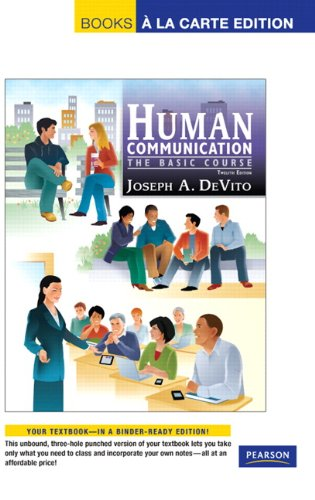 Human Communication The Basic Course, Books a la Carte Edition 12th 2012 edition cover