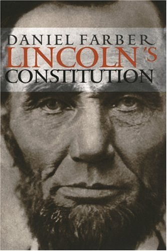 Lincoln's Constitution   2003 edition cover