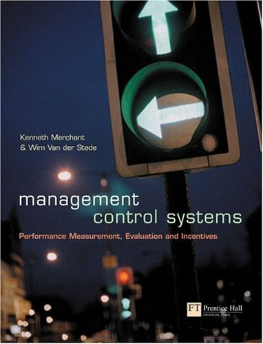 Management Control Systems Performance Measurement, Evaluation and Incentives  2003 9780273655961 Front Cover