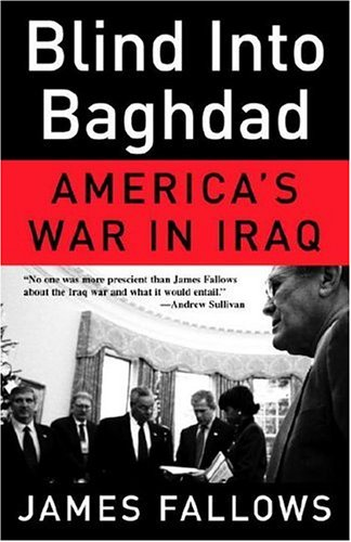 Blind into Baghdad America's War in Iraq  2006 edition cover