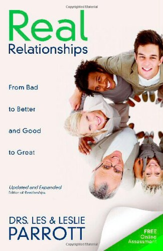 Real Relationships From Bad to Better and Good to Great  2011 edition cover