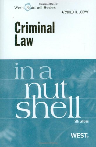 Loewy's Criminal Law in a Nutshell, 5th  5th 2009 (Revised) edition cover