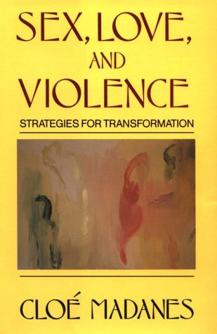 Sex. Love, and Violence Strategies for Transformation  1990 edition cover