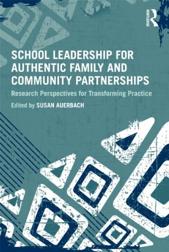 School Leadership for Authentic Family and Community Partnerships Research Perspectives for Transforming Practice  2012 edition cover