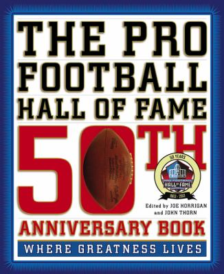 Pro Football Hall of Fame 50th Anniversary Book Where Greatness Lives  2012 edition cover