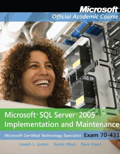 Microsoft SQL Server 2005 Implementation and Maintenance Exam 70-431  2009 edition cover