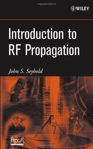 Introduction to RF Propagation   2005 9780471655961 Front Cover