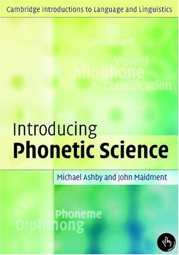 Introducing Phonetic Science   2005 edition cover
