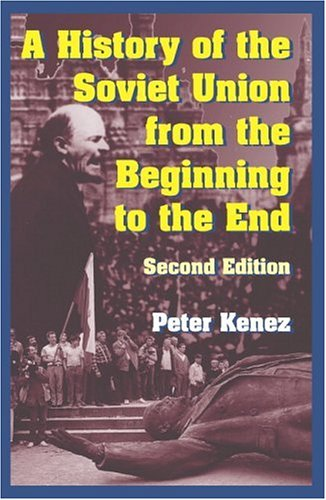 History of the Soviet Union from the Beginning to the End  2nd 2006 (Revised) edition cover