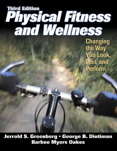 Physical Fitness and Wellness Changing the Way You Look, Feel, and Perform 3rd 2004 (Revised) edition cover