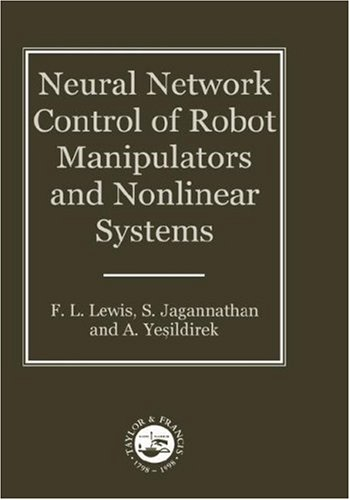 Neural Network Control of Robot Manipulators and Non-Linear Systems   1998 9780748405961 Front Cover