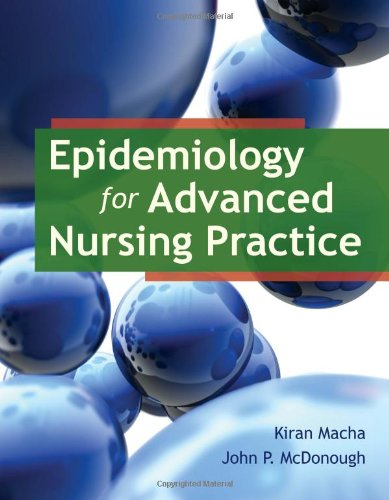 Epidemiology for Advanced Nursing Practice   2012 (Revised) 9780763789961 Front Cover