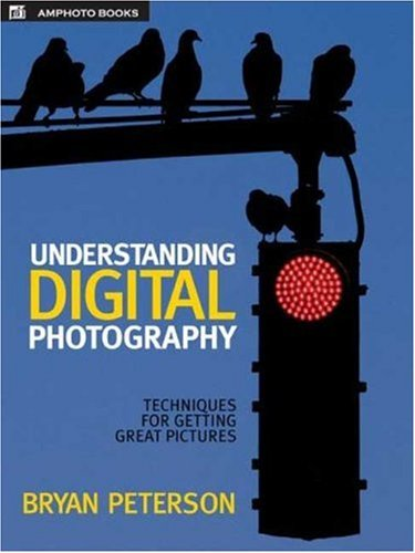Understanding Digital Photography Techniques for Getting Great Pictures  2005 edition cover