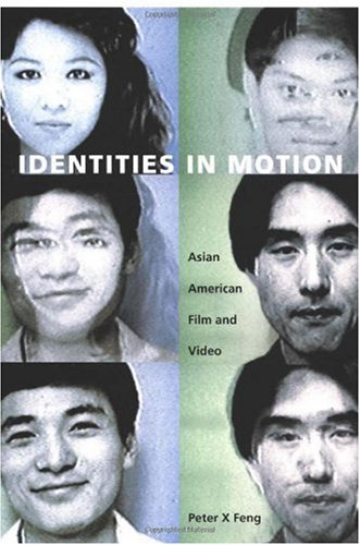 Identities in Motion Asian American Film and Video  2002 edition cover