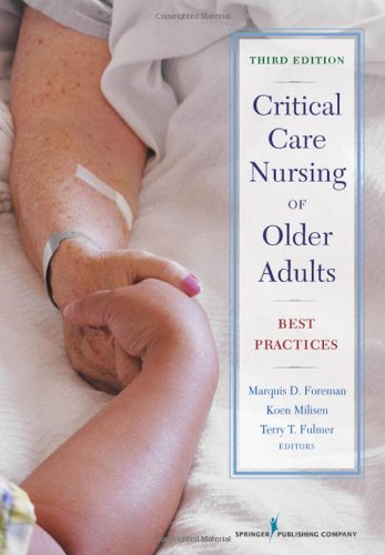 Critical Care Nursing of Older Adults  3rd 2009 edition cover