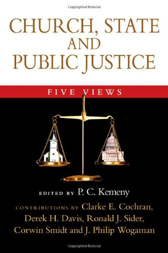 Church, State and Public Justice Five Views  2007 edition cover
