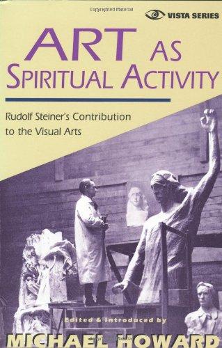 Art as Spiritual Activity   1998 9780880103961 Front Cover