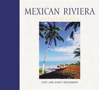 Mexican Riviera Portrait of a Place N/A 9780882406961 Front Cover