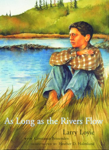 As Long As the Rivers Flow  N/A 9780888996961 Front Cover