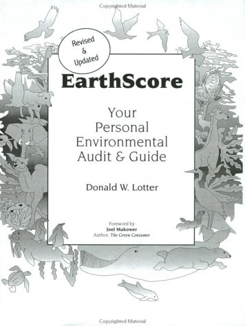 Earthscore : Your Personal Environmental Audit and Guide  2002 9780962906961 Front Cover