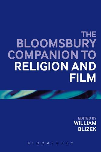 Bloomsbury Companion to Religion and Film   2013 edition cover