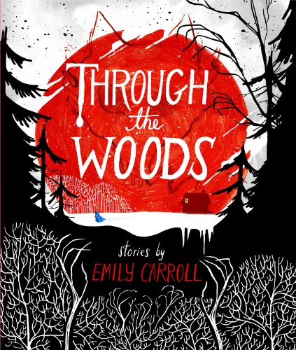 Through the Woods   2014 edition cover