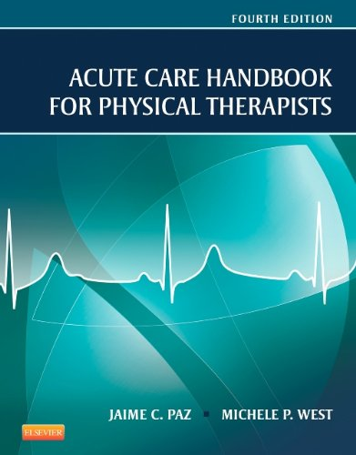 Acute Care Handbook for Physical Therapists  4th 2013 edition cover
