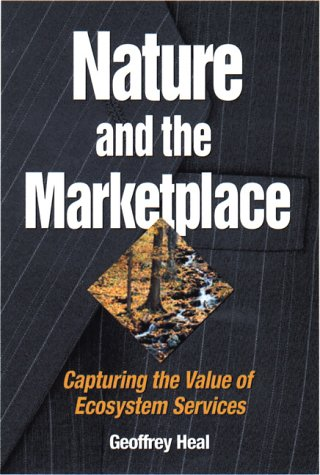 Nature and the Marketplace Capturing the Value of Ecosystem Services 2nd 2000 edition cover