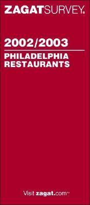 Zagatsurvey 2002/03 Philadelphia Restaurants:   2002 edition cover