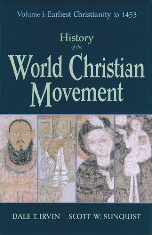 History of the World Christian Movement Earliest Christianity To 1453  2001 edition cover