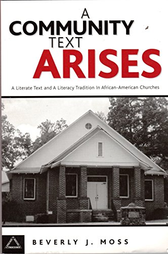 Community Text Arises A Literate Text and a Literacy Tradition in African-American Churches  2001 edition cover