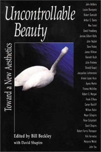 Uncontrollable Beauty Toward a New Aesthetics  1998 (Reprint) 9781581151961 Front Cover