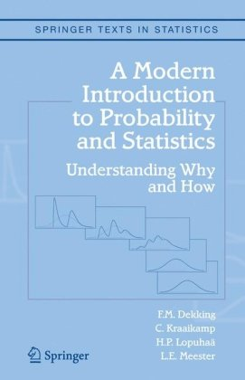Modern Introduction to Probability and Statistics Understanding Why and How  2005 edition cover