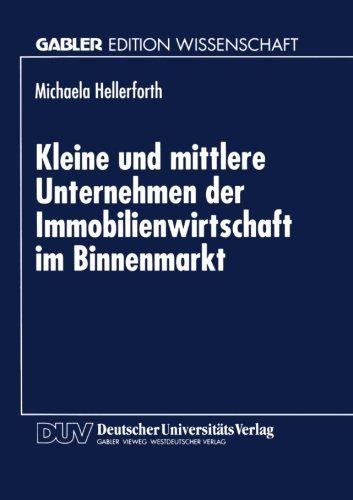 Kleine und Mittlere Unternehmen der Immobilienwirtschaft Im Binnenmarkt   1996 9783824463961 Front Cover