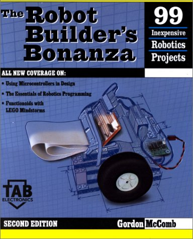 Robot Builder's Bonanza  2nd 2001 9780071362962 Front Cover