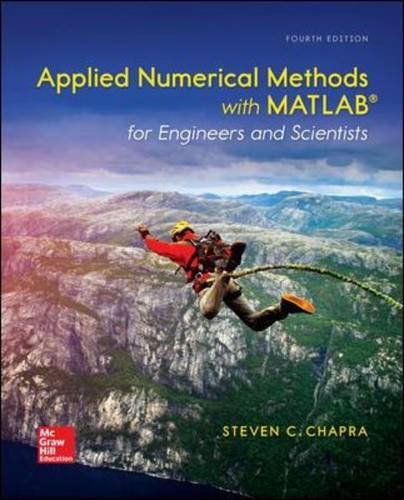 Applied Numerical Methods With Matlab for Engineers and Scientists:   2017 9780073397962 Front Cover