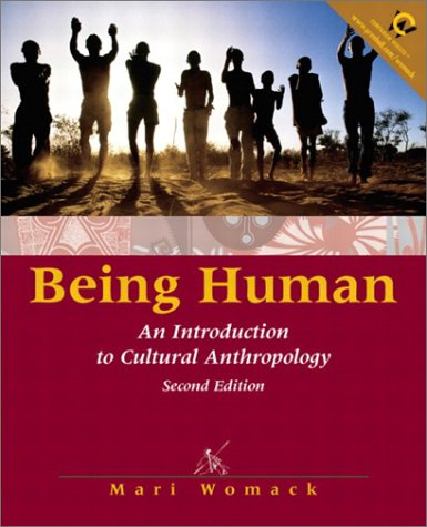 Being Human An Introduction to Cultural Anthropology 2nd 2001 edition cover