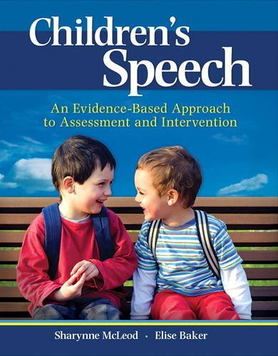 Children's Speech: an Evidence-Based Approach to Assessment and Intervention   2017 9780132755962 Front Cover